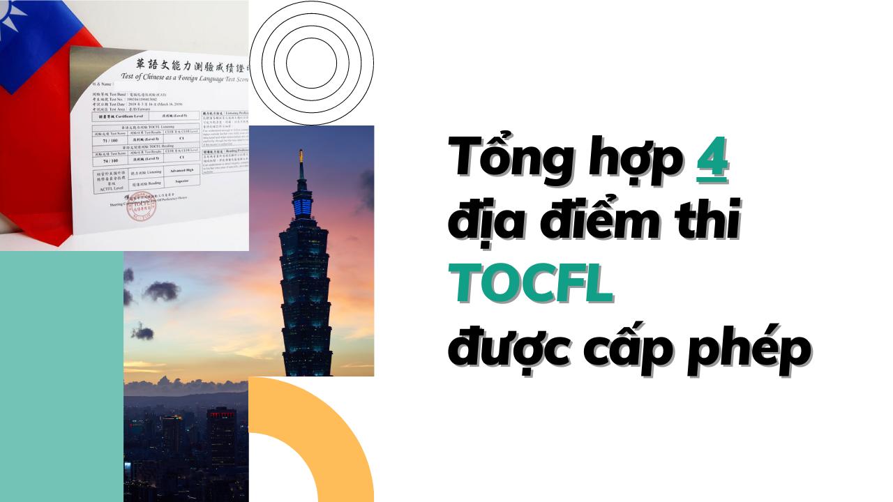 Tổng hợp 4 địa điểm thi TOCFL được cấp phép