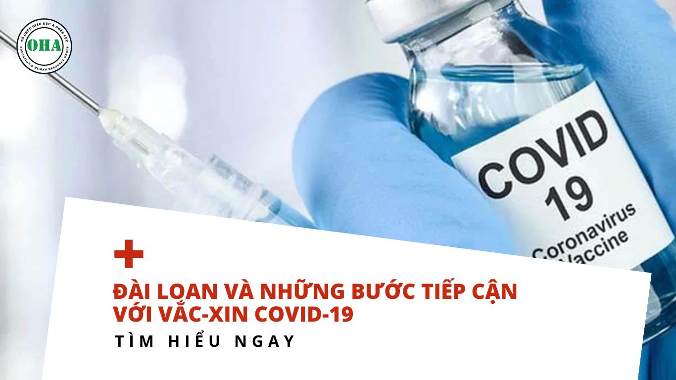 Đài Loan và những bước-tiếp cận với vắc xin COVID 19