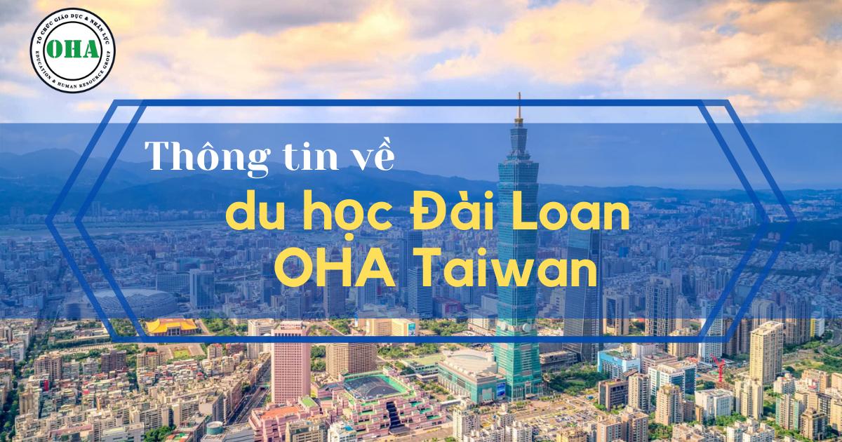 Thông tin về du học Đài Loan OHA Taiwan