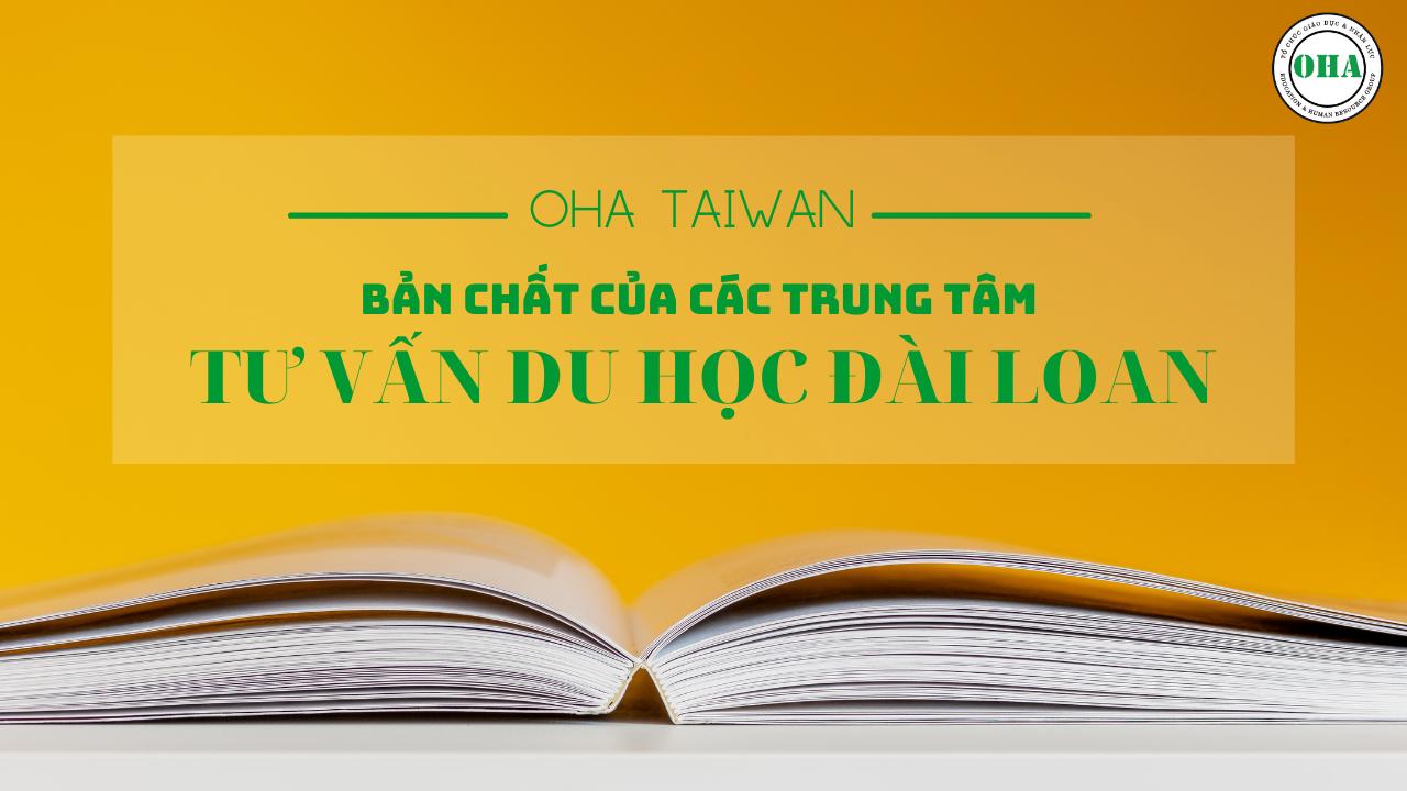 Bản chất của các trung tâm tư vấn du học Đài Loan