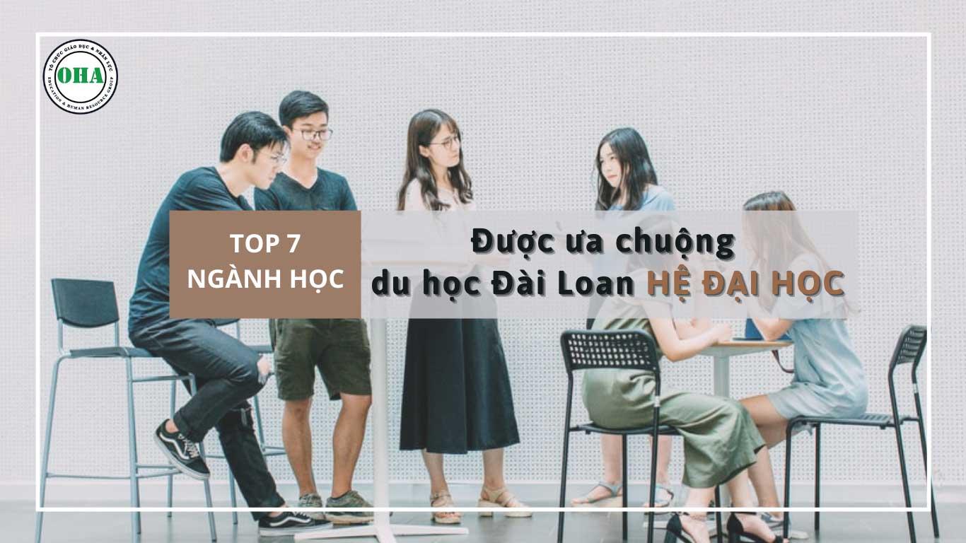 Top 7 ngành học được ưa chuộng khi du học Đài Loan hệ đại học
