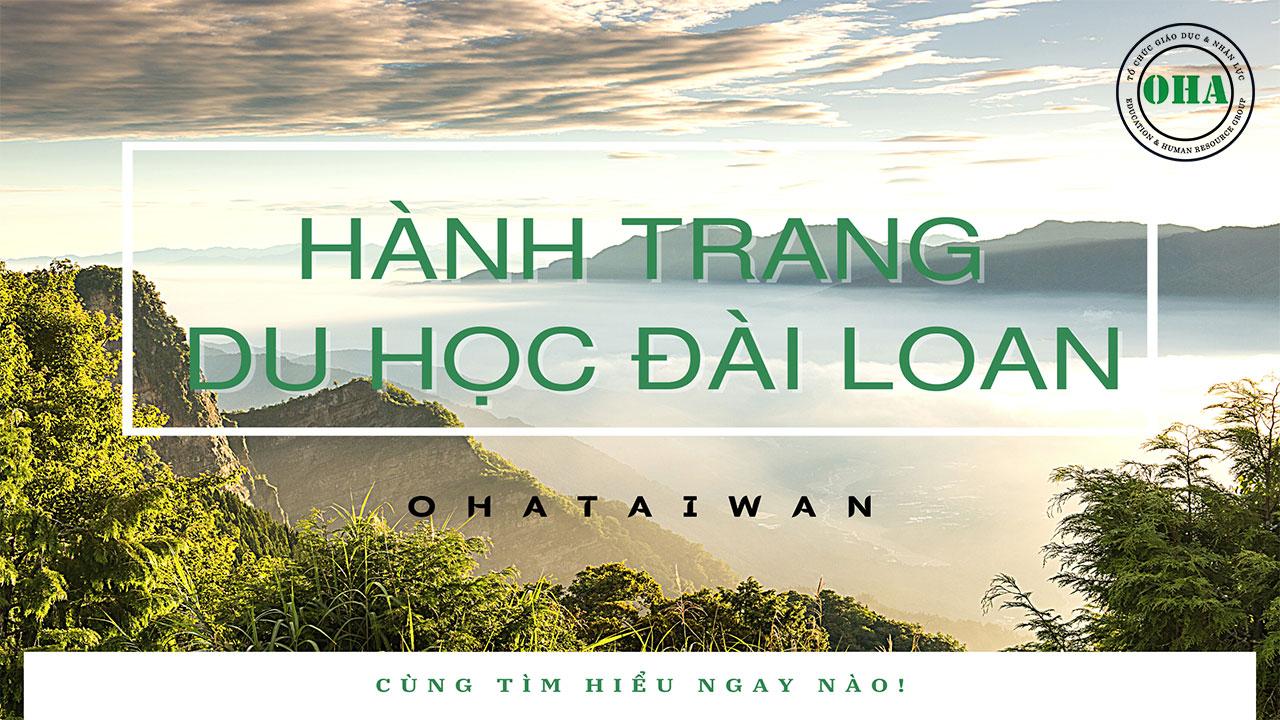 Hành trang du học Đài Loan OHA Taiwan