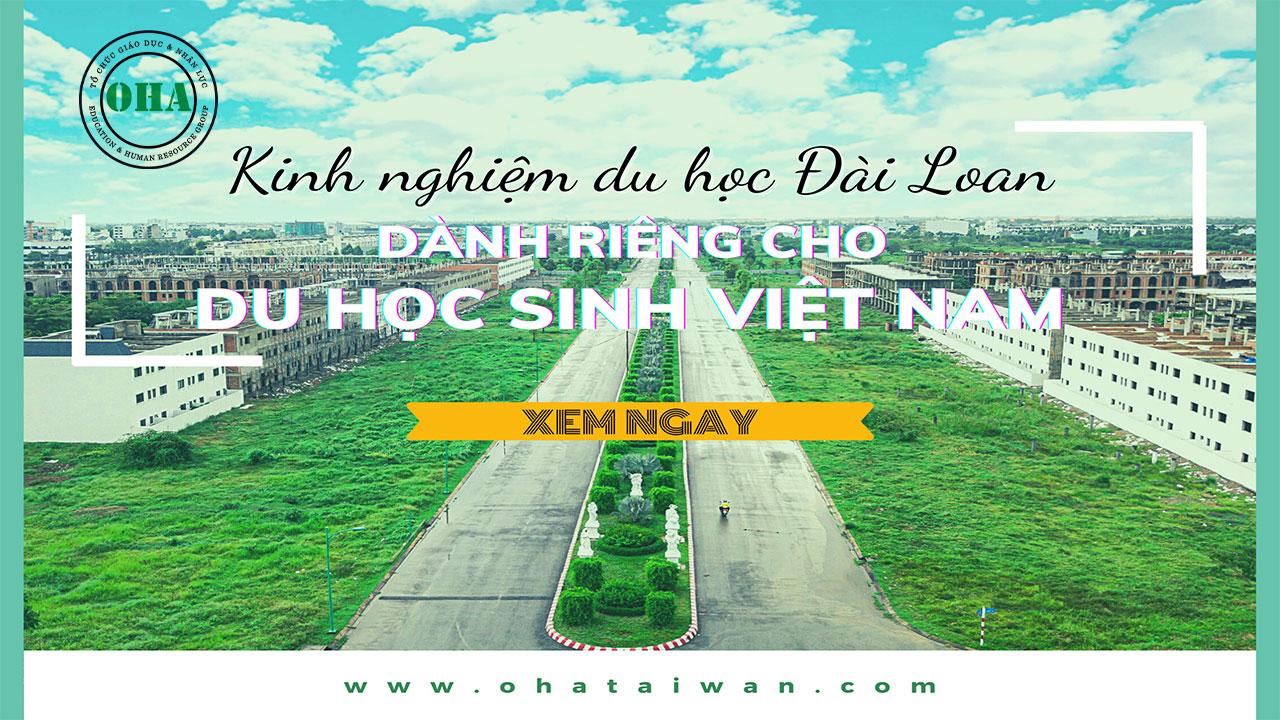 Kinh nghiệm du học Đài Loan dành riêng cho du học sinh Việt Nam