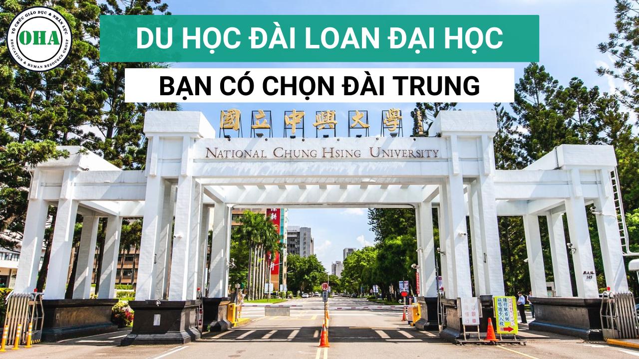 Du học Đài Loan Đại học - Bạn có chọn Đài Trung