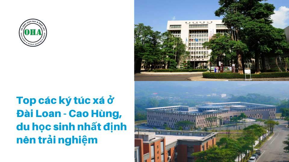 Top các ký túc xá khi du học Đài Loan đại học - Cao Hùng, du học sinh nhất định nên trải nghiệm