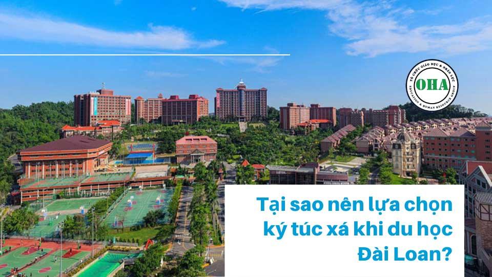Tại sao nên lựa chọn ký túc xá khi du học Đài Loan đại học?