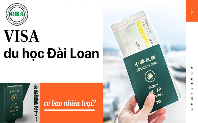 Có bao nhiêu loại VISA du học Đài Loan