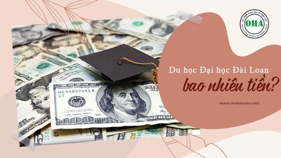 Du học đại học Đài Loan bao nhiêu tiền?
