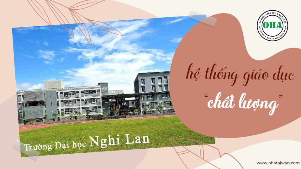 Du học Đài Loan Đại học - Trường Đại học Nghi Lan