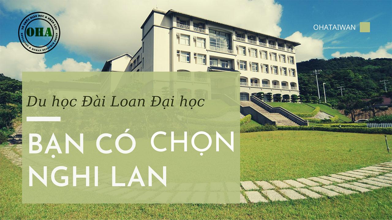 Du học Đài Loan Đại học - Bạn có chọn Nghi Lan
