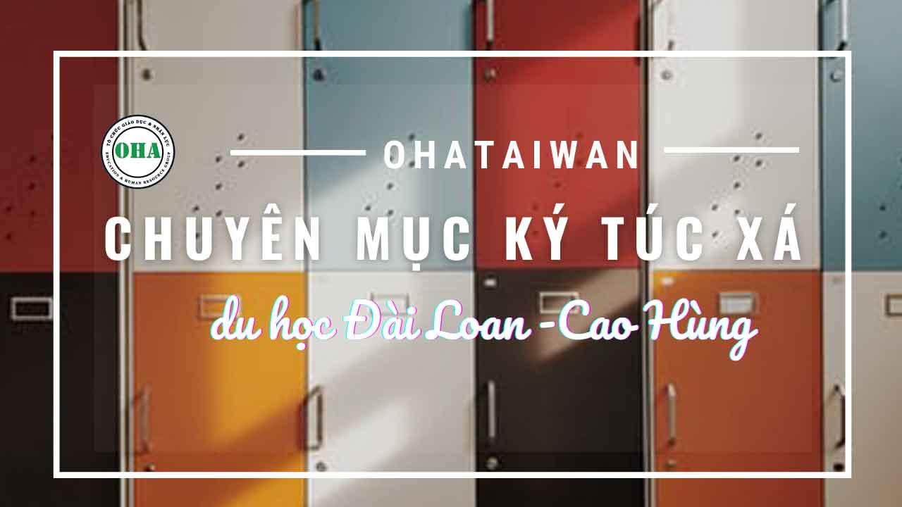Chuyên mục ký túc xá khi du học Đài Loan - Cao Hùng