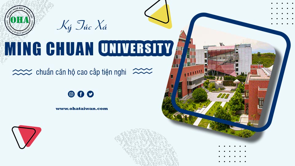 Ký túc xá khi du học Đài Loan Đại học Ming Chuan