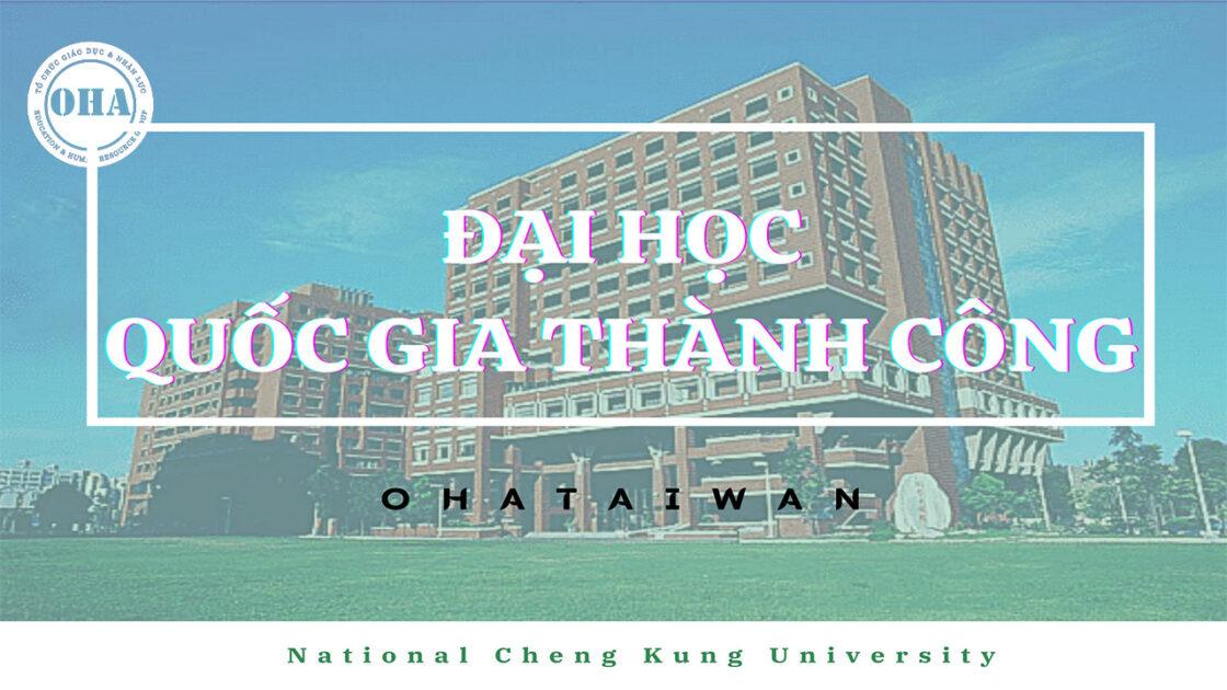 Chính sách học bổng du học Đài Loan tại NCKU