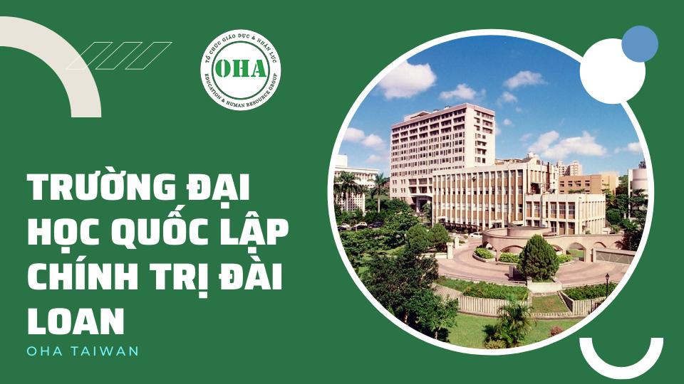 Du học Đài Loan ngành Truyền thông - Marketing tại Đại học Quốc lập Chính trị Đài Loan (NCCU)