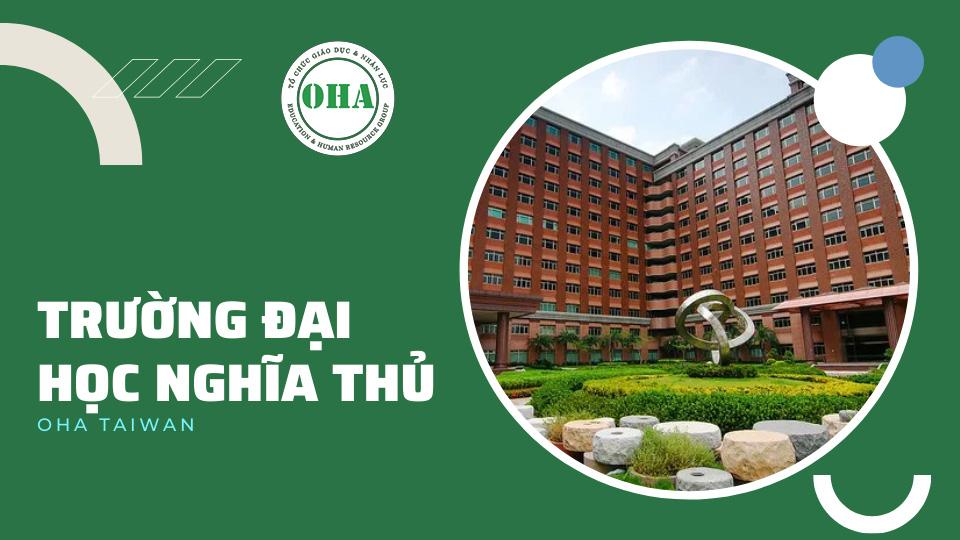Du học Đài Loan ngành Truyền thông - Marketing tại Đại học Nghĩa Thủ (ISU)