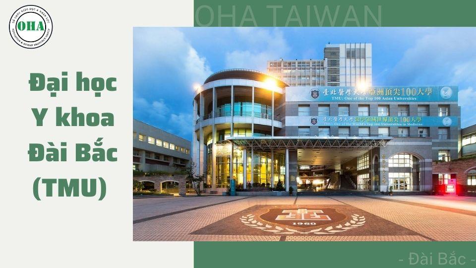 Du học Đài Loan ngành Y tại Đại học Y khoa Đài Bắc (TMU)