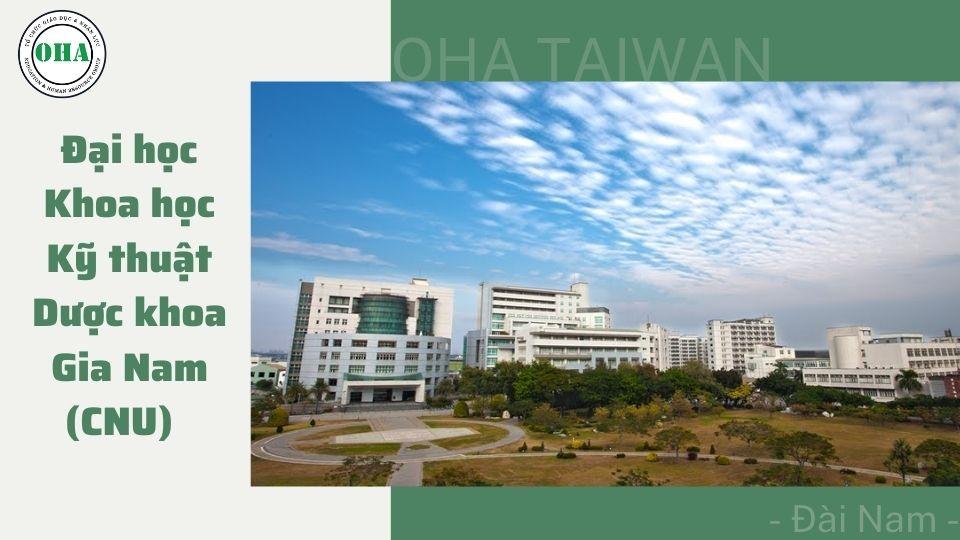 Du học Đài Loan ngành Y tại Đại học Khoa học Kỹ thuật Dược khoa Gia Nam (CNU)