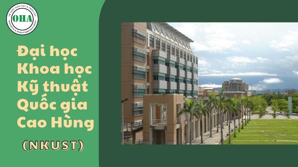 Du học Đài Loan ngành Logistics tại Đại học KHKT Quốc gia Cao Hùng (NKUST)