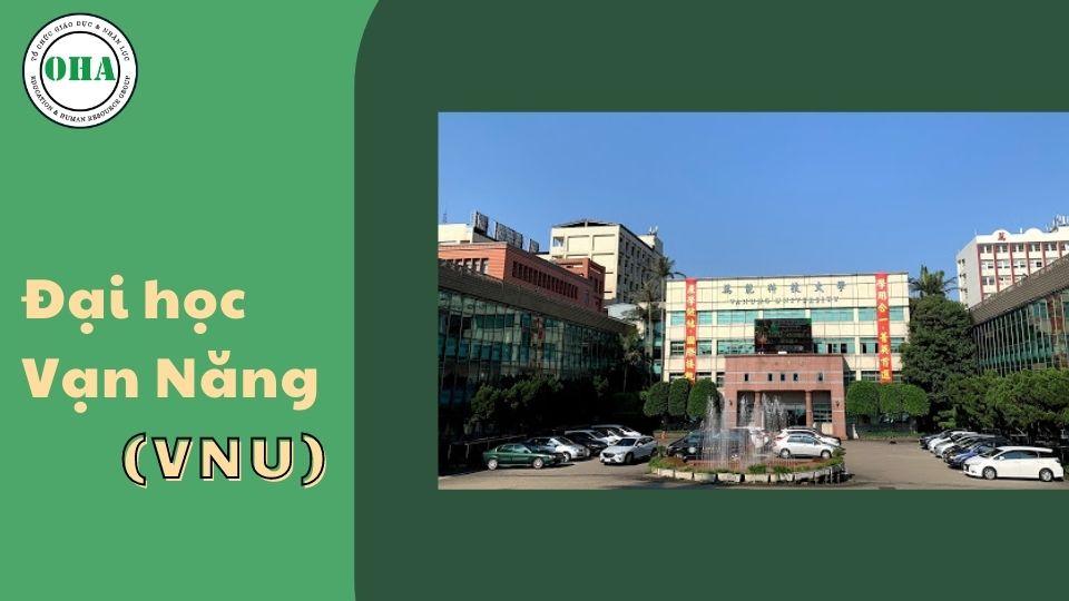 Du học Đài Loan ngành Logistics tại Đại học Vạn Năng (VNU)