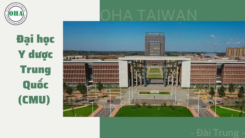 Du học Đài Loan ngành Y tại Đại học Y dược Trung Quốc (CMU)
