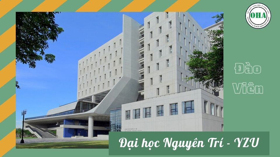 Du học Đài Loan ngành Công nghệ thông tin cùng Đại học Nguyên Trí - YZU