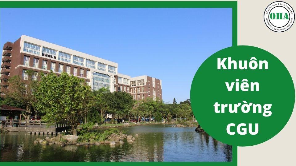 Chứng kiến nét đẹp khuôn viên trường Đại học CGU khi du học Đài Loan