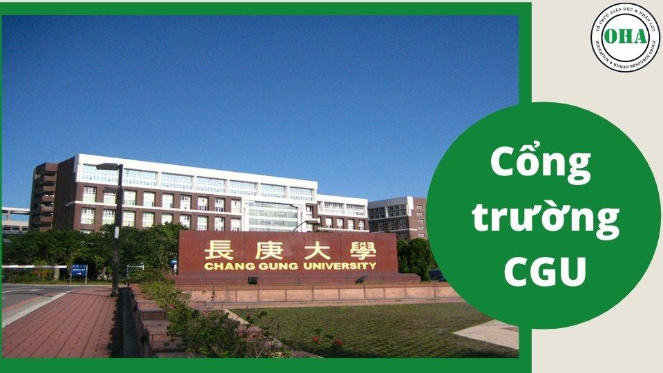 Đại học Trường Canh Đài Loan ngôi trường hàng đầu dành cho sinh viên du học Đài Loan hệ Đại học