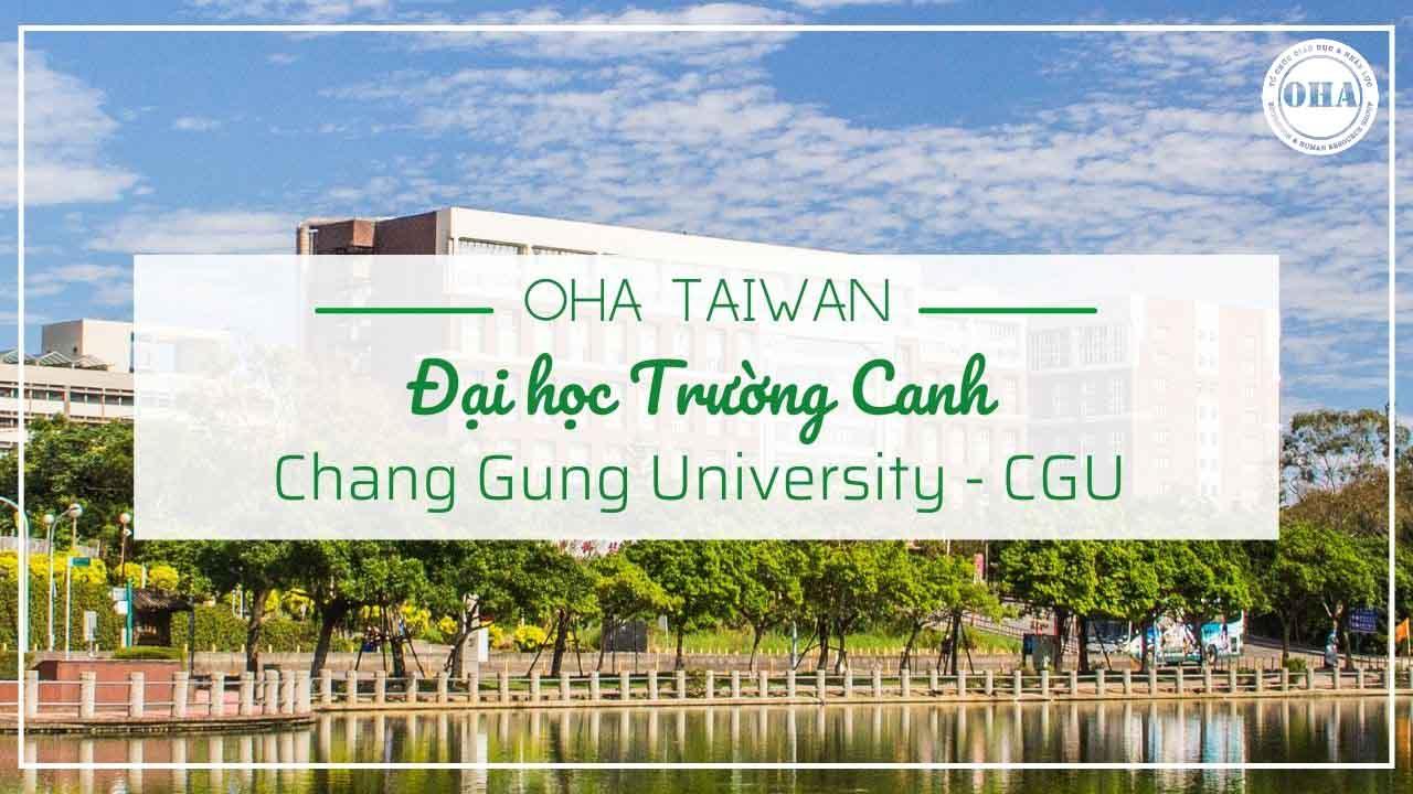 Đại học Trường Canh - Chang Gung University (CGU)