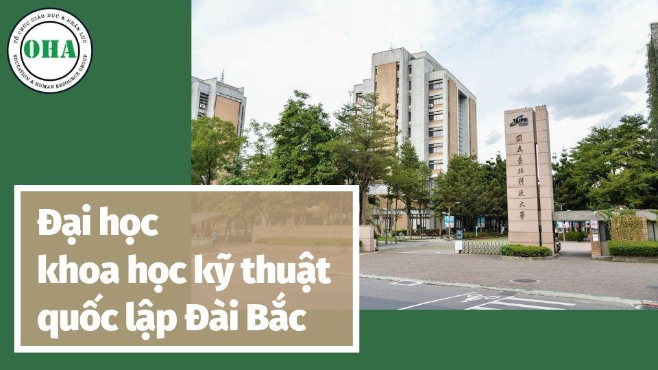 Sơ nét về trường Đại học khoa học kỹ thuật Đài Bắc - NTUT Taiwan