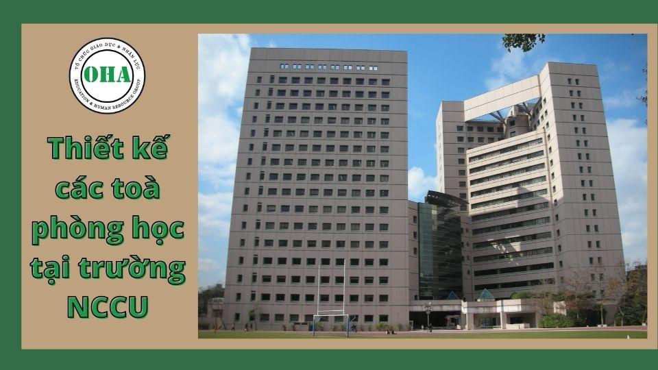 Các toàn nhà Đại học Quốc lập Chính trị Đài Loan xây dựng theo lối kiến trúc bền vững
