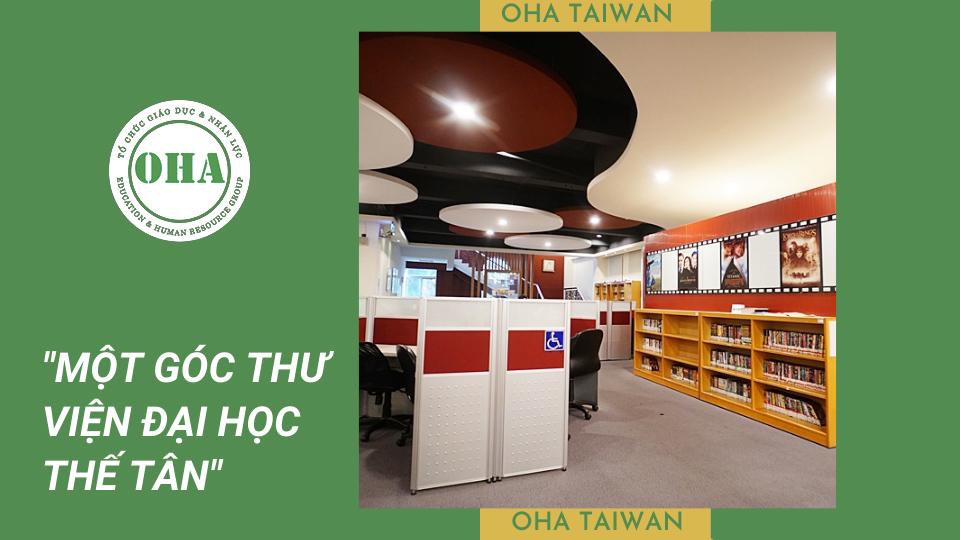 Thư viện Đại học Thế Tân Đài Loan cung cấp hàng nghìn đầu sách tham khảo chất lượng cho sinh viên
