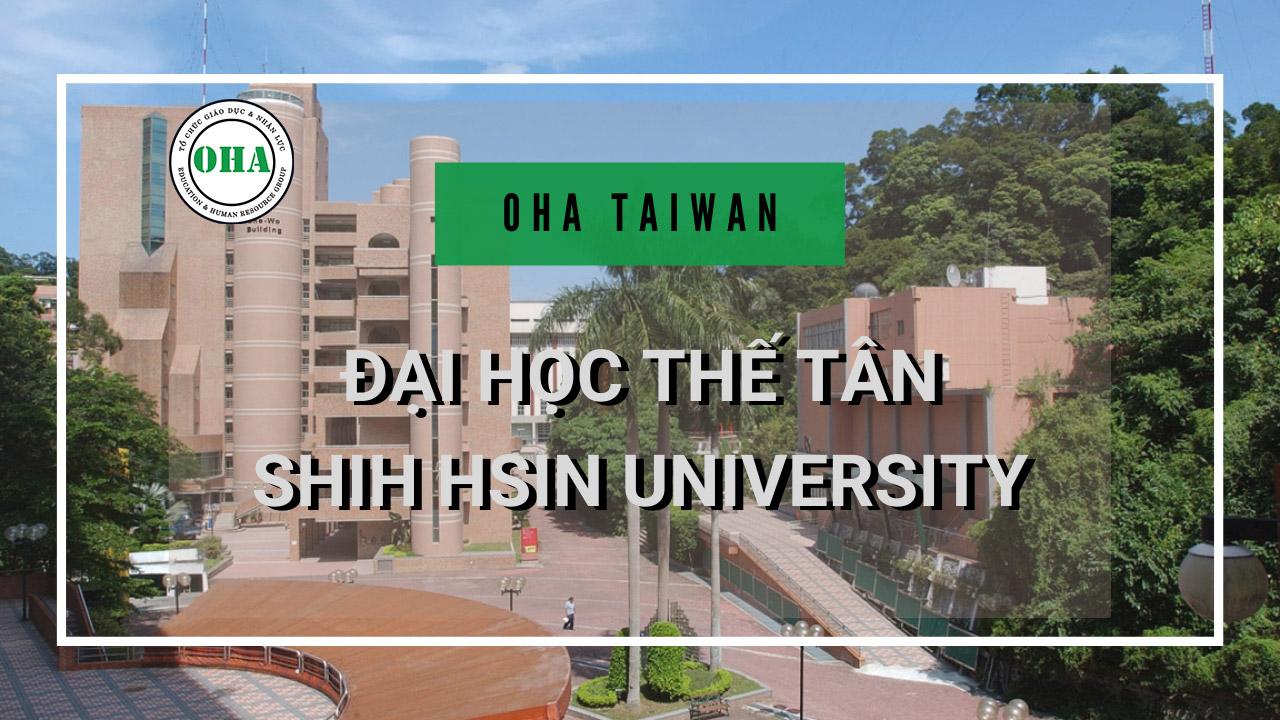 Đại học Thế Tân - Shih Hsin University